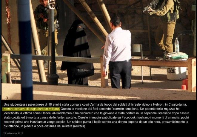 Vergogna, notizia pubblicata in Italia da Repubblica: Uccisa mentre cercava di accoltellare un soldato.